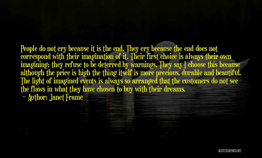 Dreams And Imagination Quotes By Janet Frame