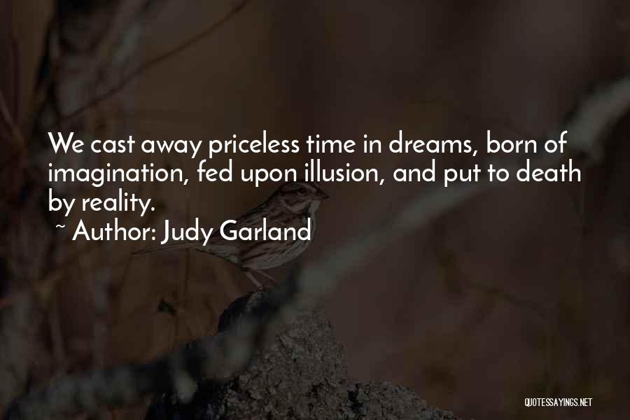 Dreams And Imagination Quotes By Judy Garland