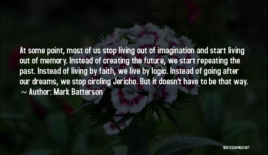 Dreams And Imagination Quotes By Mark Batterson