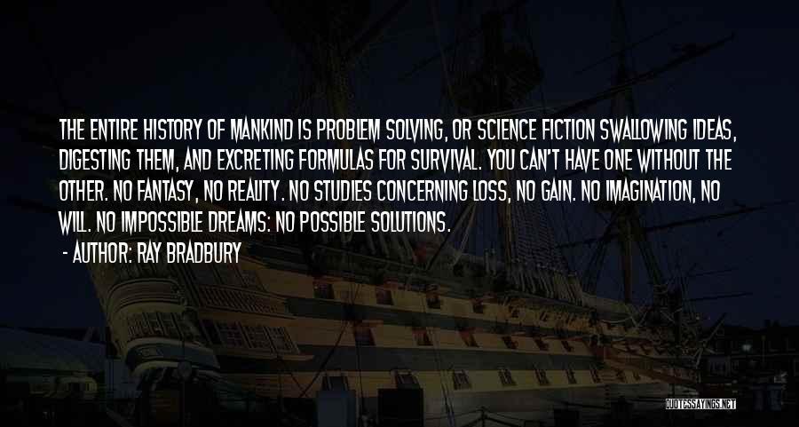Dreams And Imagination Quotes By Ray Bradbury