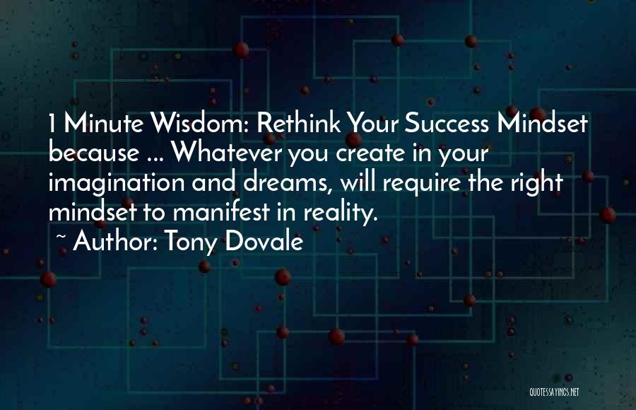 Dreams And Imagination Quotes By Tony Dovale