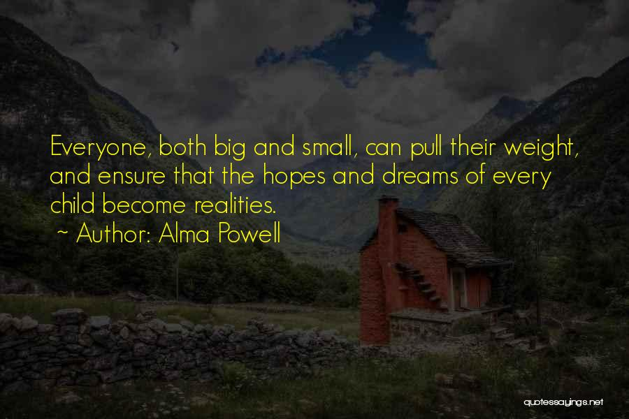 Dreams And Reality Quotes By Alma Powell