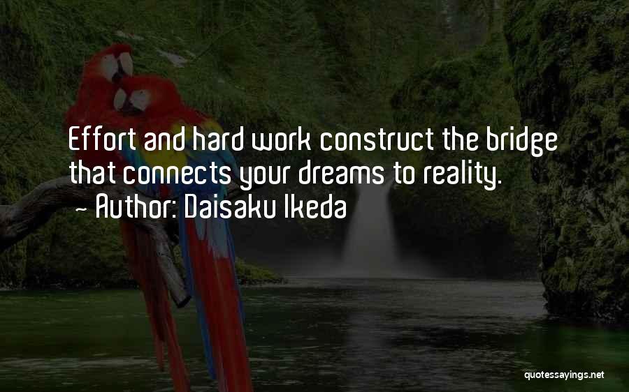 Dreams And Reality Quotes By Daisaku Ikeda