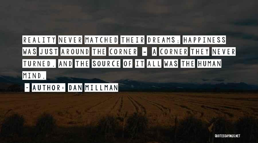 Dreams And Reality Quotes By Dan Millman