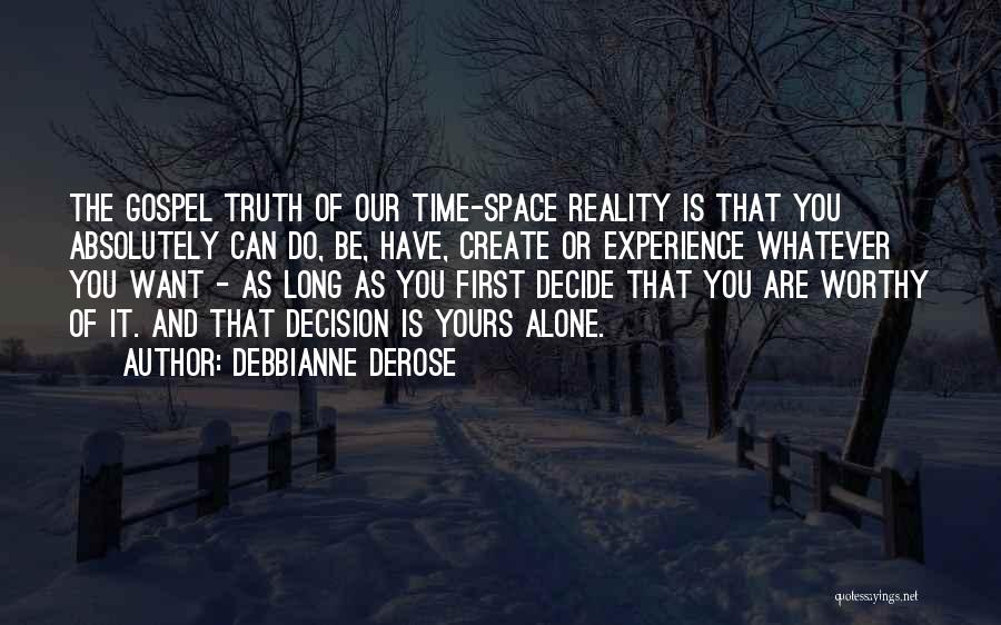Dreams And Reality Quotes By Debbianne DeRose