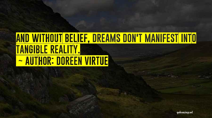 Dreams And Reality Quotes By Doreen Virtue