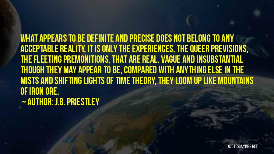 Dreams And Reality Quotes By J.B. Priestley