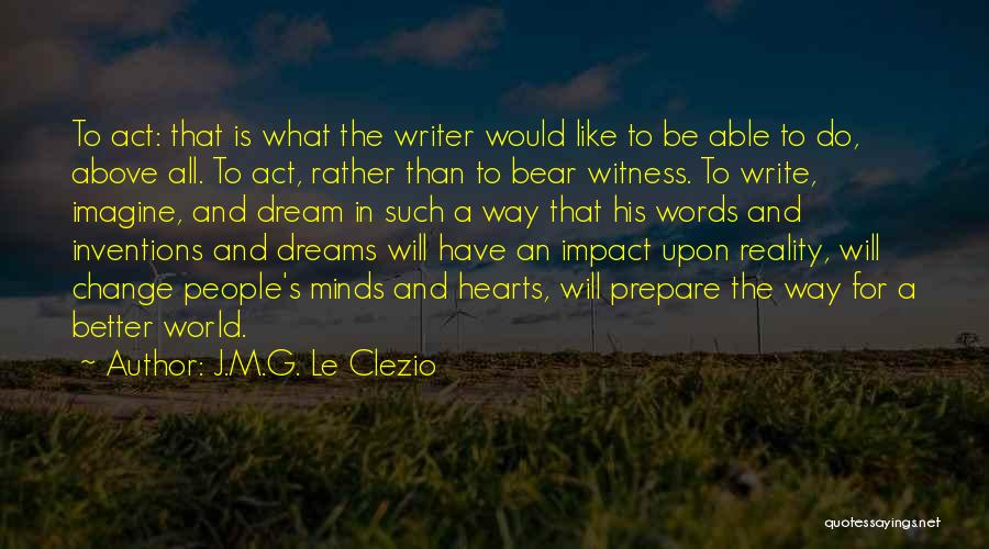 Dreams And Reality Quotes By J.M.G. Le Clezio