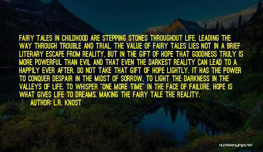 Dreams And Reality Quotes By L.R. Knost