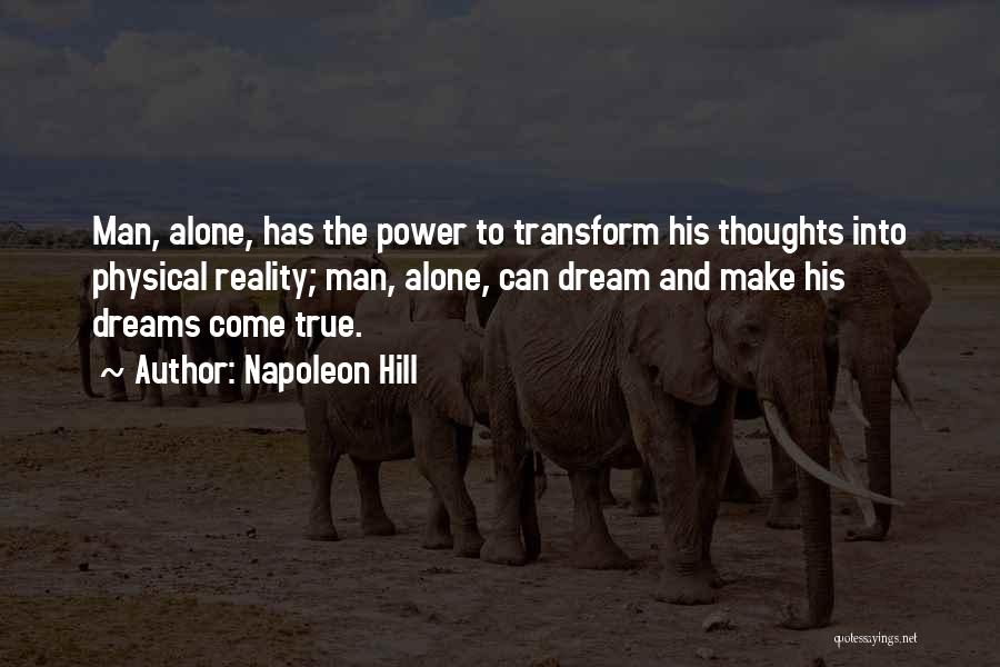 Dreams And Reality Quotes By Napoleon Hill