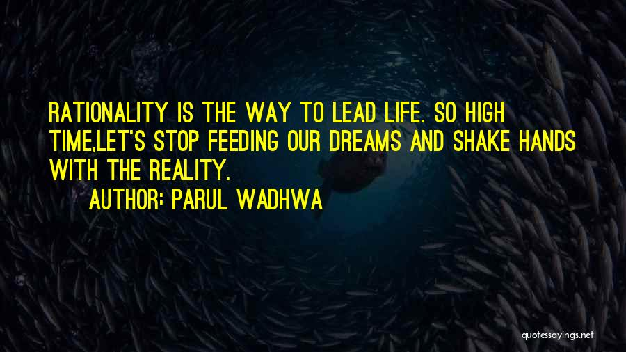 Dreams And Reality Quotes By Parul Wadhwa