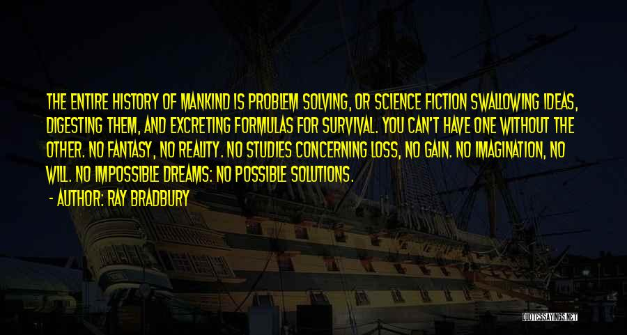 Dreams And Reality Quotes By Ray Bradbury