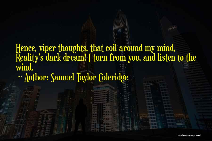 Dreams And Reality Quotes By Samuel Taylor Coleridge