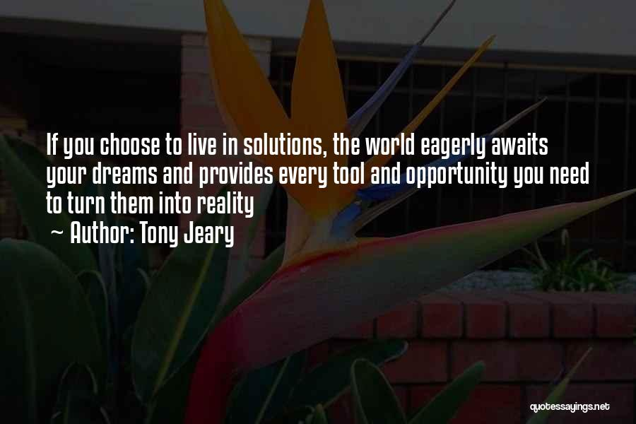 Dreams And Reality Quotes By Tony Jeary