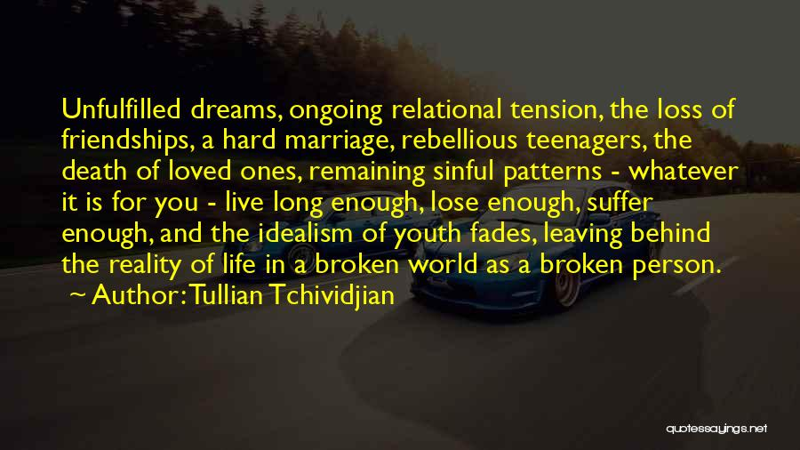 Dreams And Reality Quotes By Tullian Tchividjian