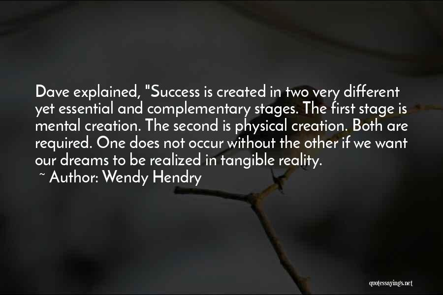 Dreams And Reality Quotes By Wendy Hendry