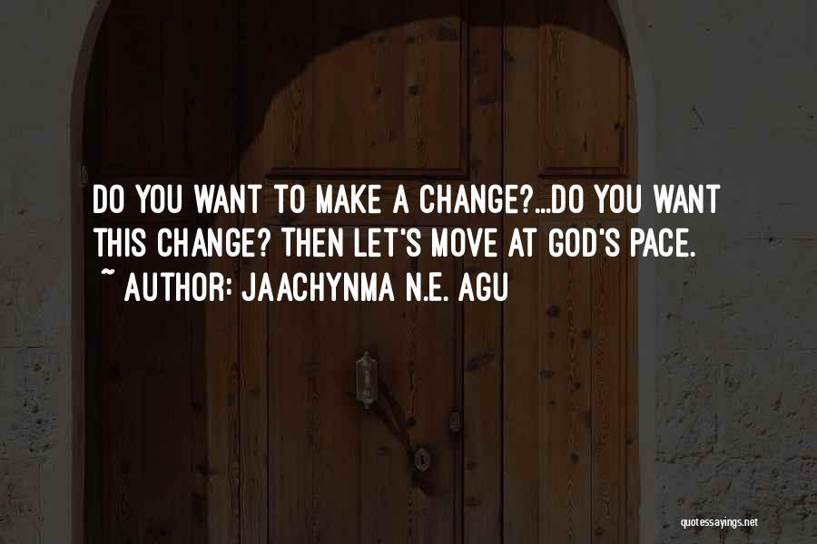 Dreams Fulfilling Quotes By Jaachynma N.E. Agu