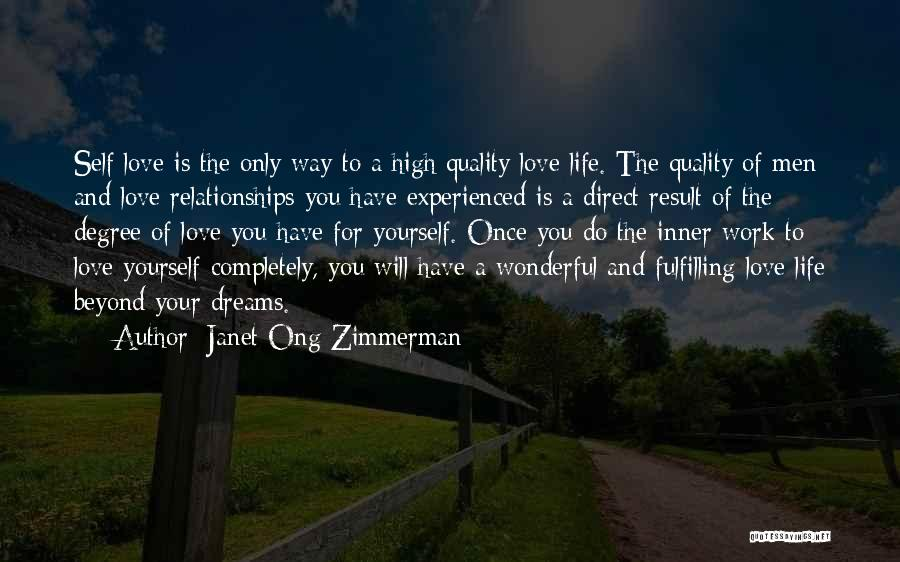 Dreams Fulfilling Quotes By Janet Ong Zimmerman