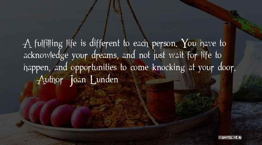 Dreams Fulfilling Quotes By Joan Lunden