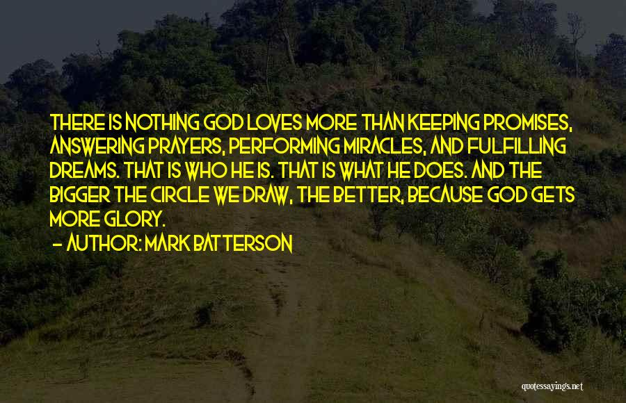 Dreams Fulfilling Quotes By Mark Batterson