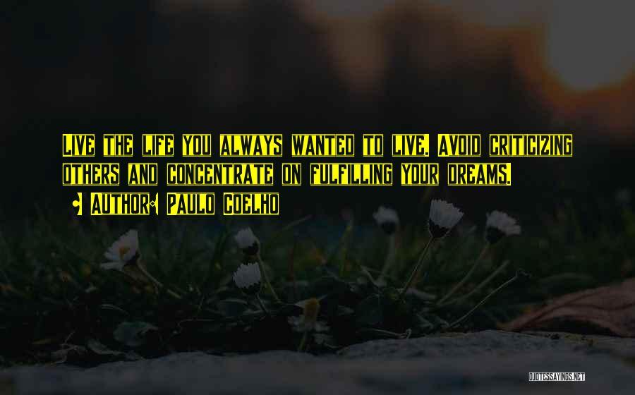 Dreams Fulfilling Quotes By Paulo Coelho