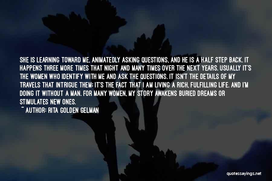 Dreams Fulfilling Quotes By Rita Golden Gelman