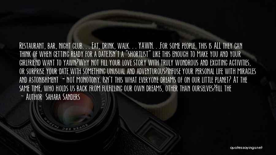 Dreams Fulfilling Quotes By Sahara Sanders
