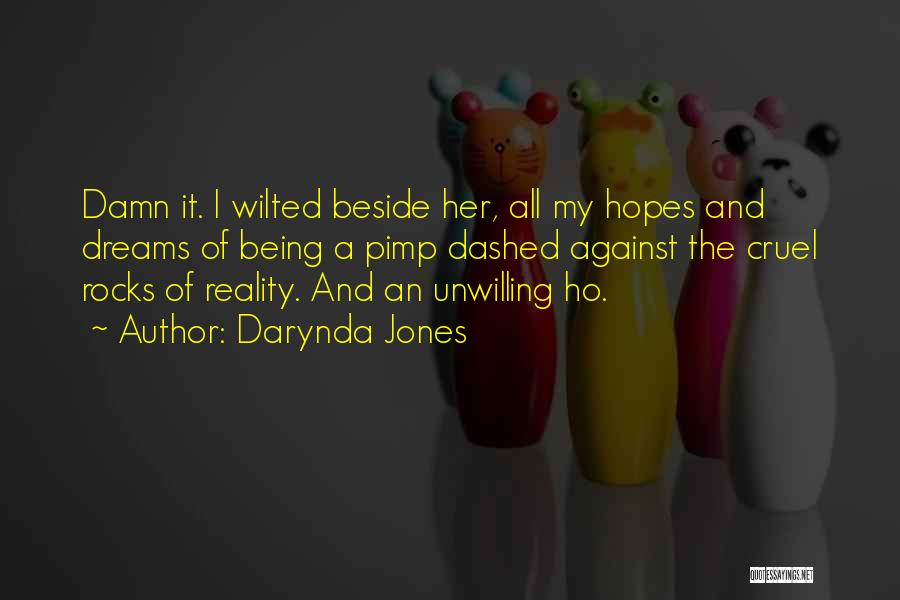 Dreams Not Being Reality Quotes By Darynda Jones