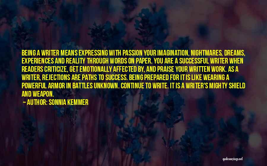 Dreams Not Being Reality Quotes By Sonnia Kemmer