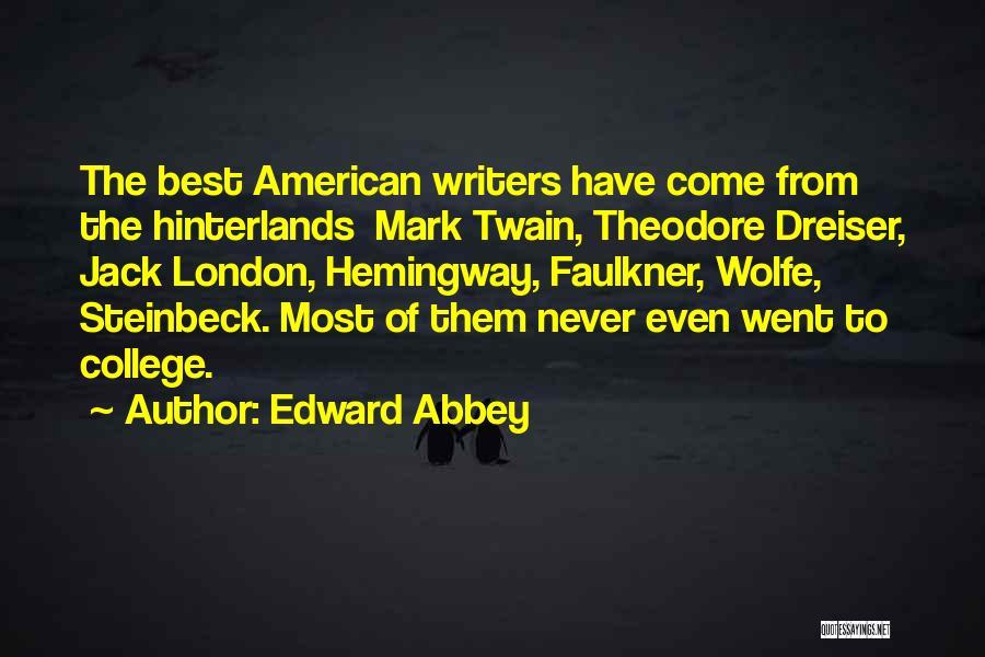 Dreiser Quotes By Edward Abbey