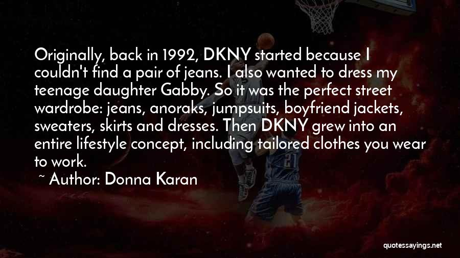 Dress Skirts Quotes By Donna Karan