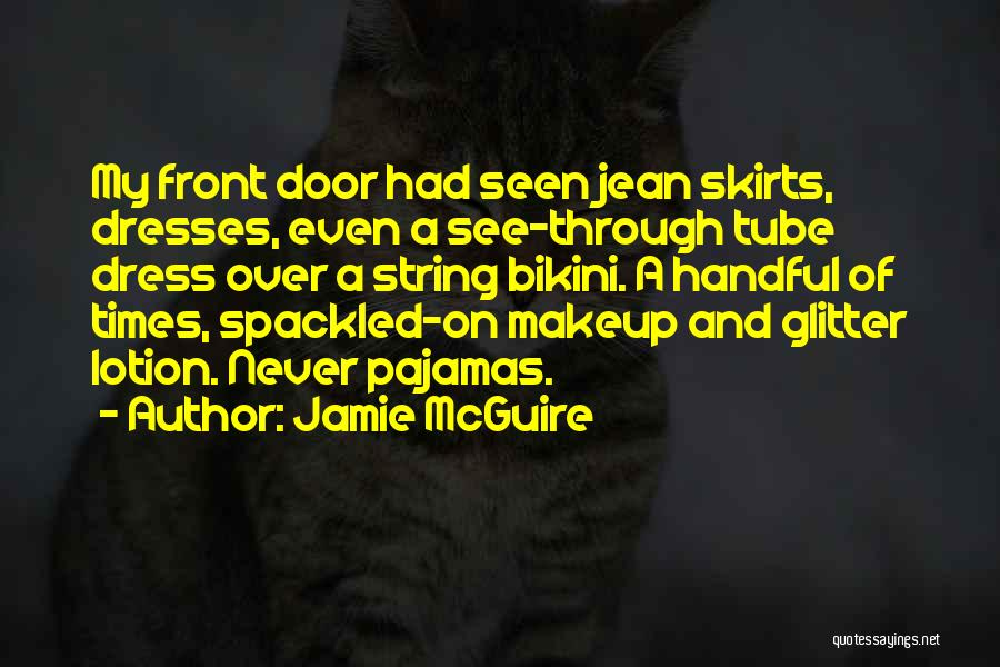 Dress Skirts Quotes By Jamie McGuire