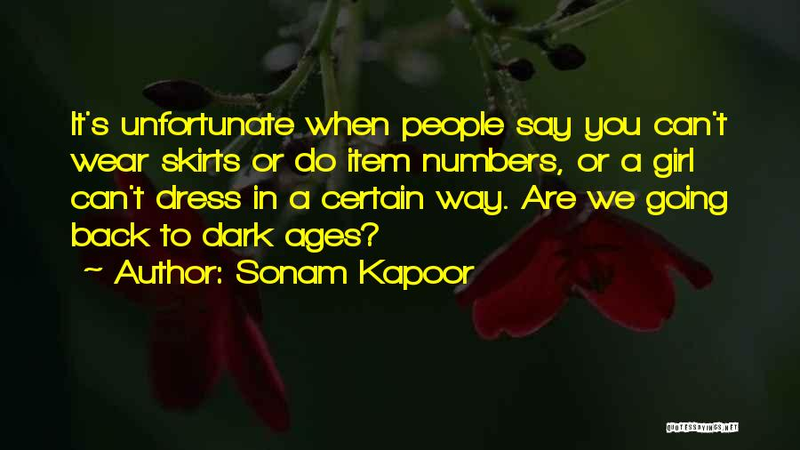 Dress Skirts Quotes By Sonam Kapoor