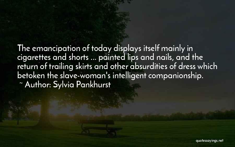 Dress Skirts Quotes By Sylvia Pankhurst
