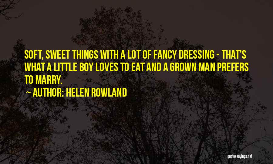 Dressing Up Fancy Quotes By Helen Rowland