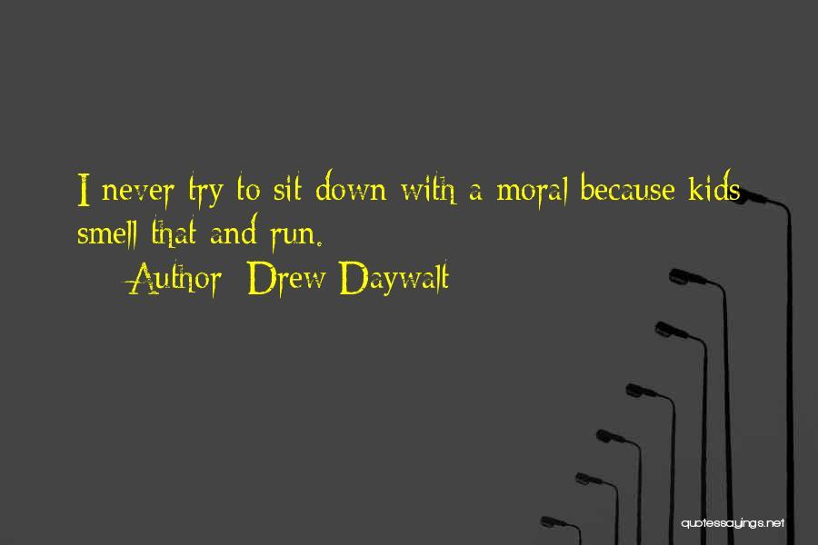 Drew Daywalt Quotes 1240589