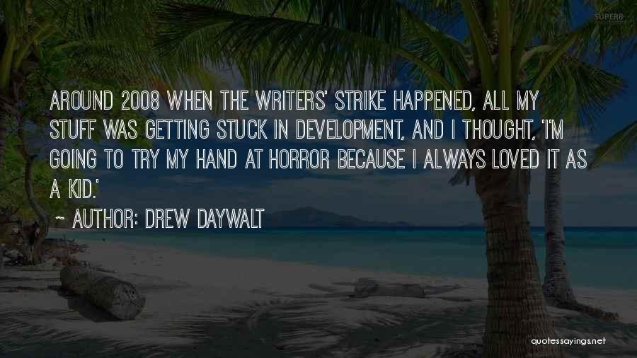 Drew Daywalt Quotes 1480848