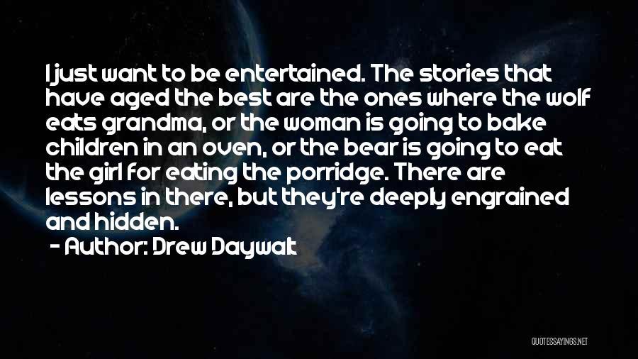 Drew Daywalt Quotes 238054