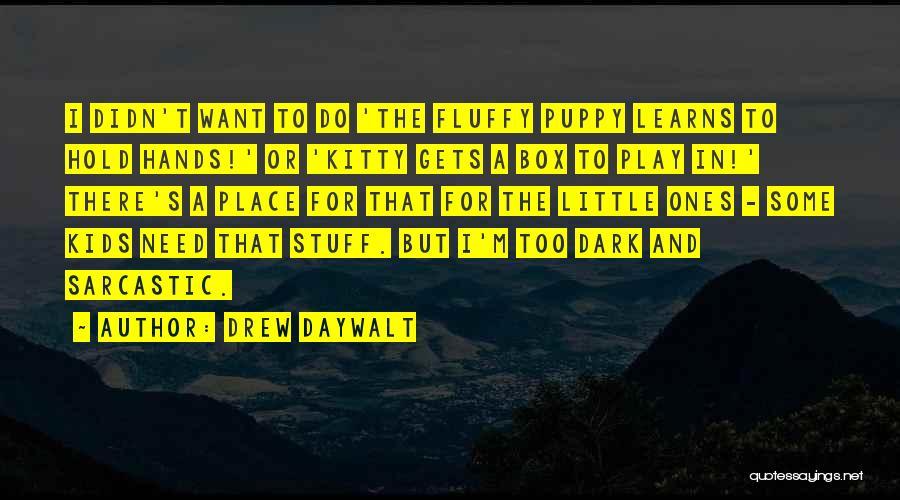 Drew Daywalt Quotes 725167