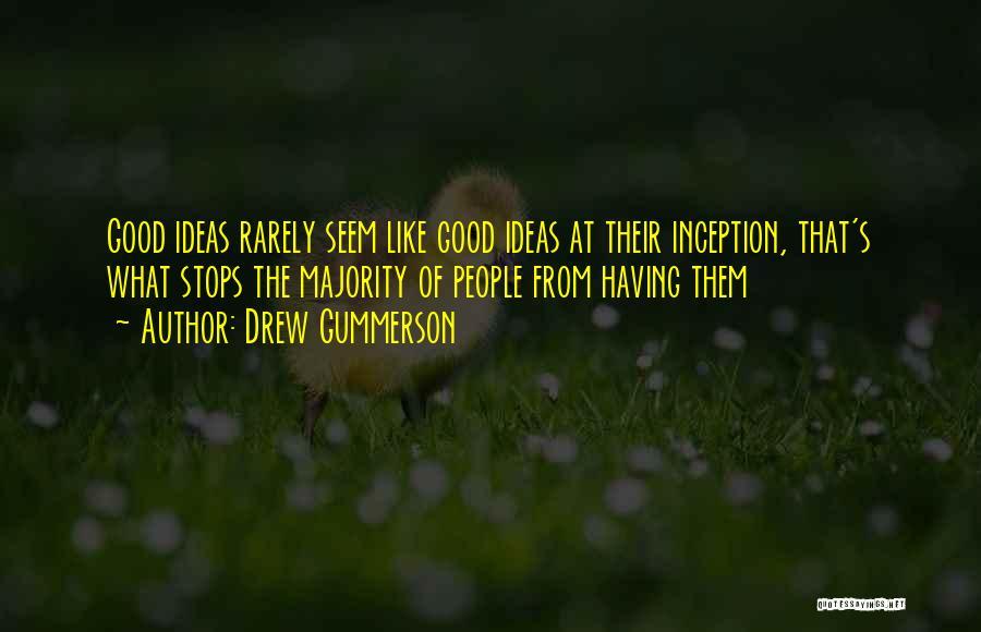 Drew Gummerson Quotes 302828