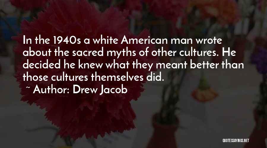 Drew Jacob Quotes 2158500