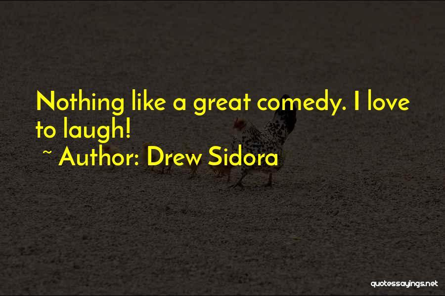 Drew Sidora Quotes 1318245