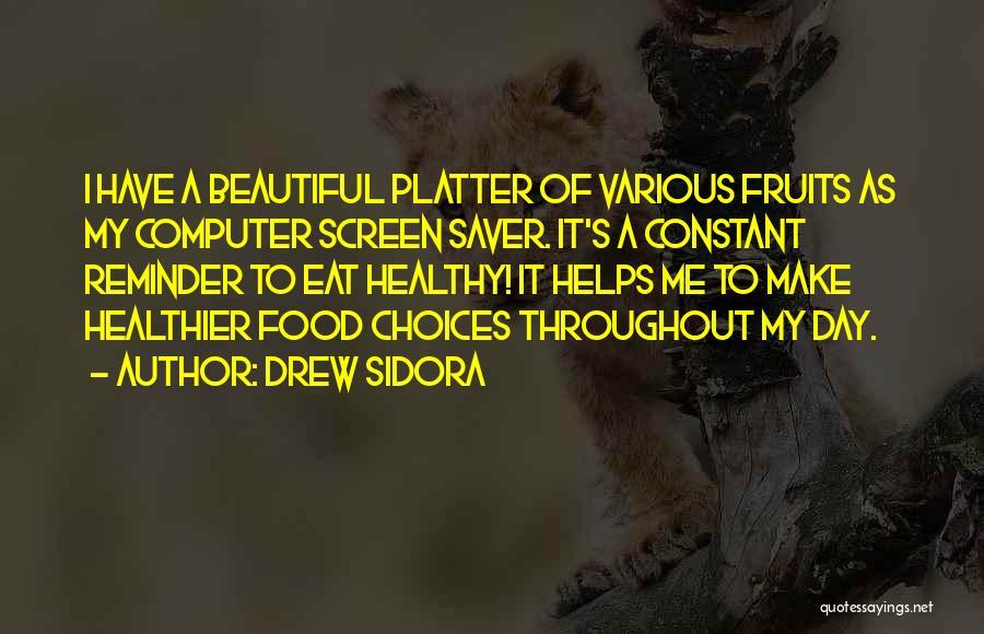 Drew Sidora Quotes 1724755