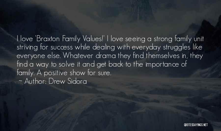 Drew Sidora Quotes 495094