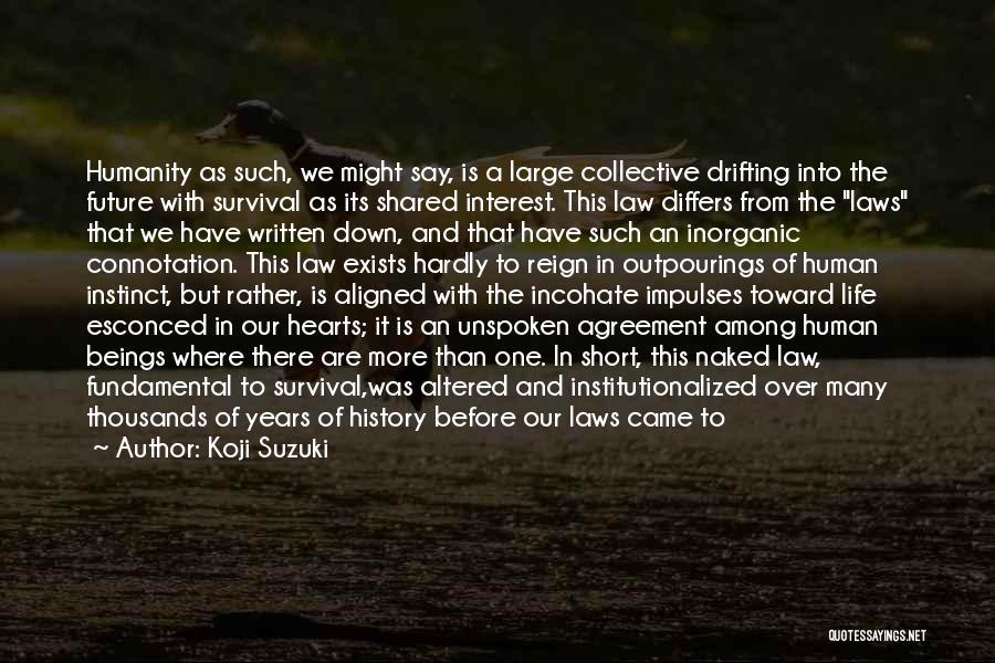 Drifting Hearts Quotes By Koji Suzuki