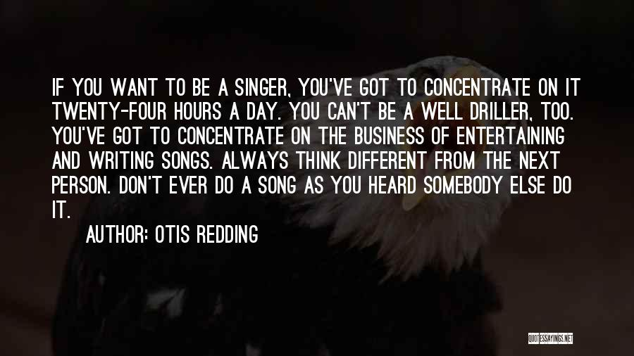 Driller Quotes By Otis Redding