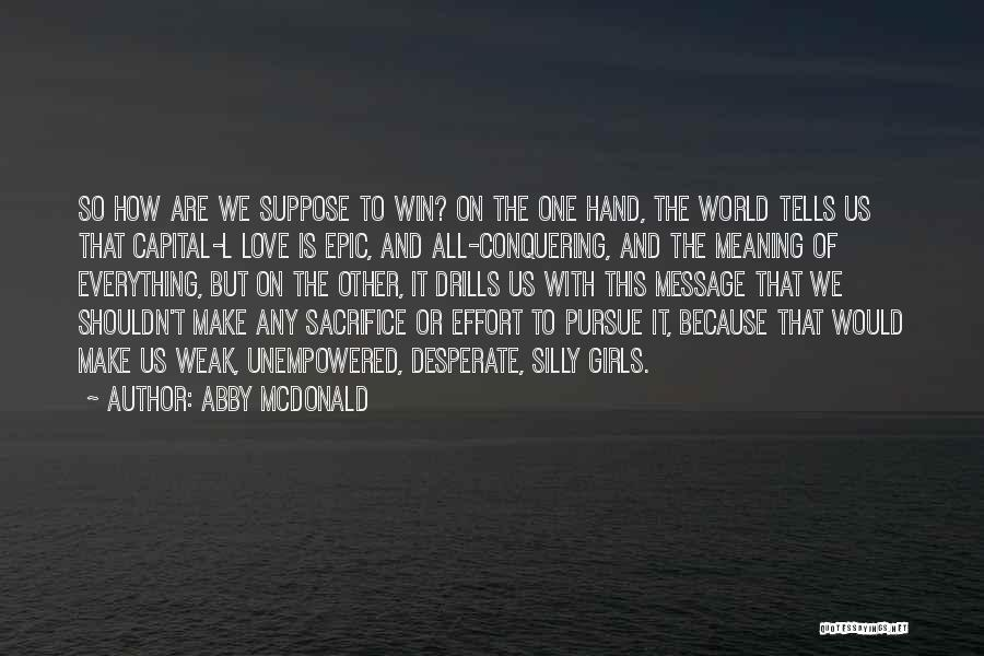 Drills Quotes By Abby McDonald