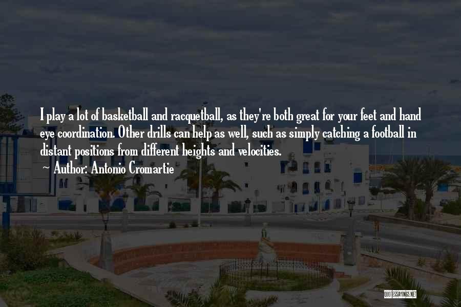Drills Quotes By Antonio Cromartie