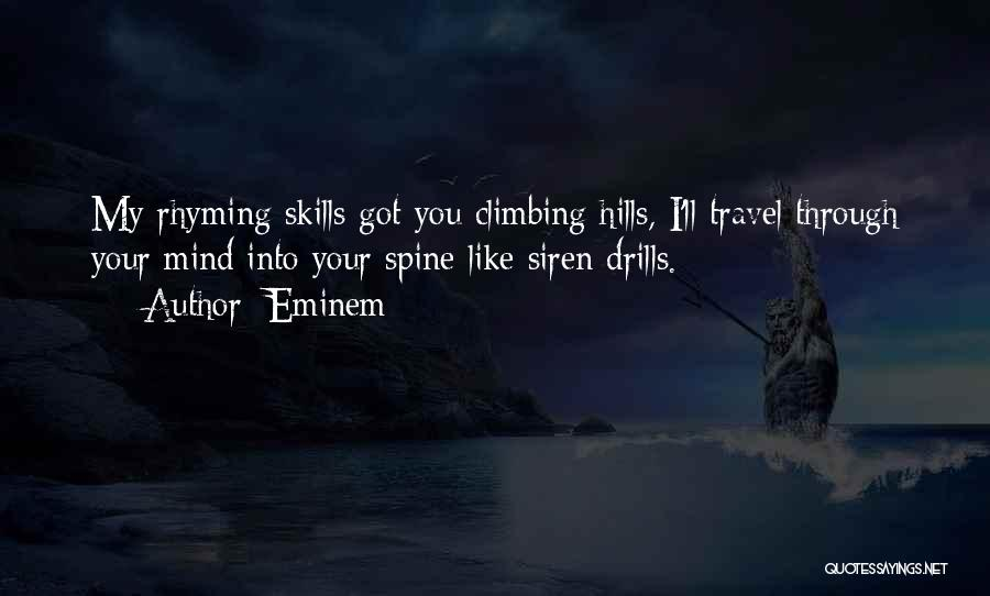 Drills Quotes By Eminem