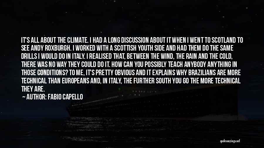 Drills Quotes By Fabio Capello